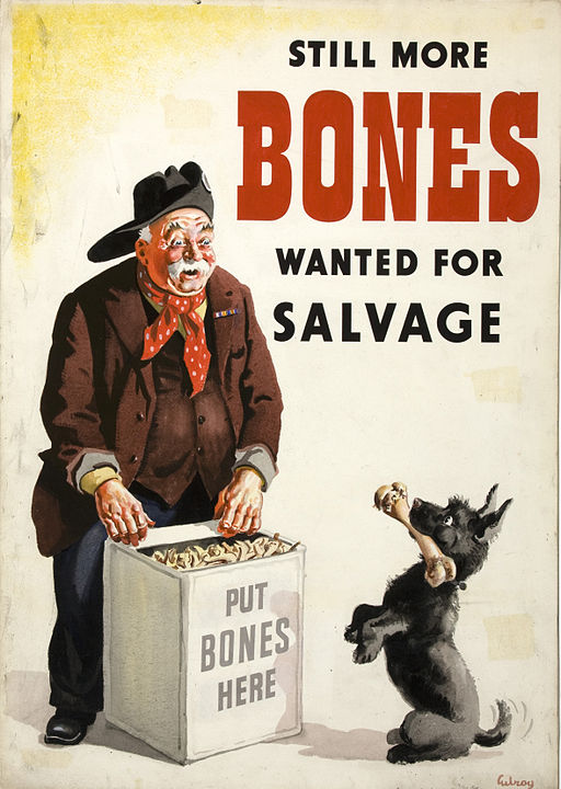 Still more bones wanted for salvage poster - with dog holding bone up