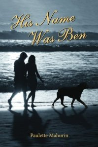 Cover of His Name Was Ben by Paulette Mahurin